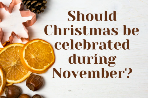 Should Christmas be celebrated during November?