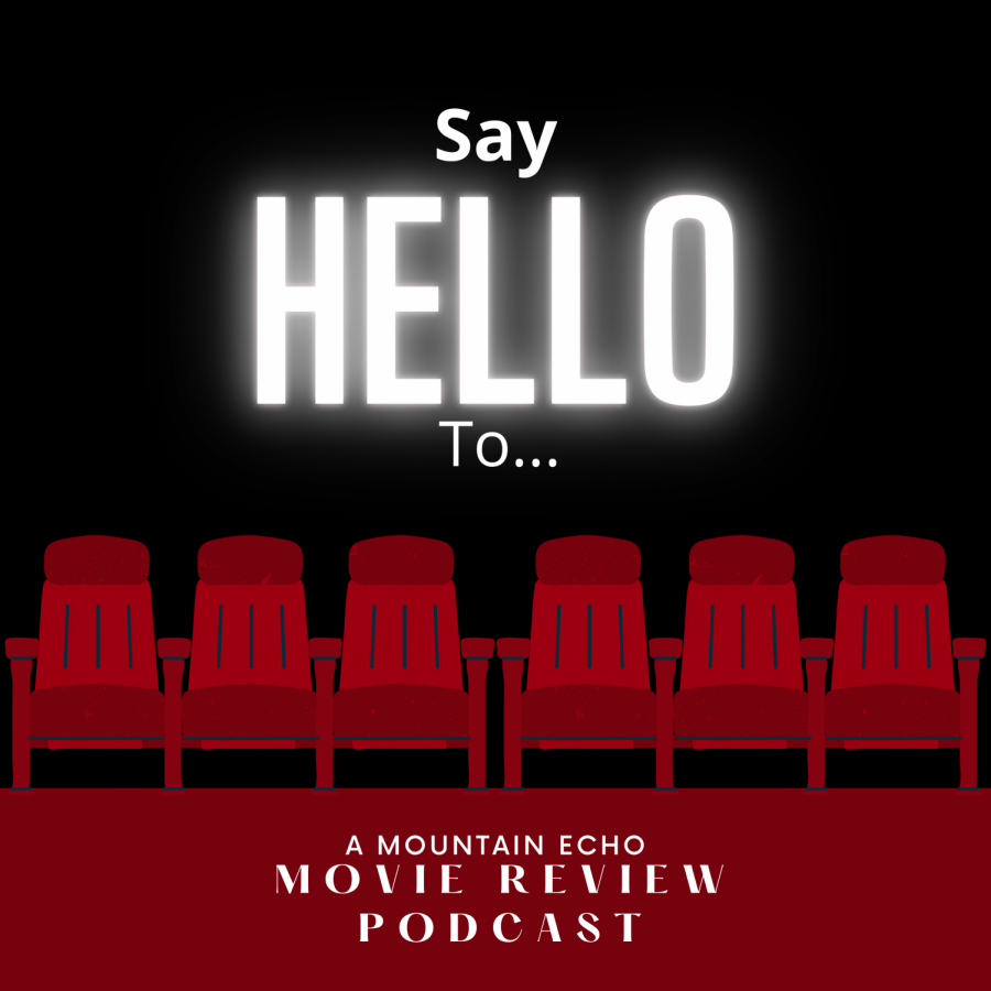 Say Hello To... Our Favorite Movies