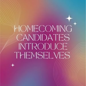 Meet the 2021 Homecoming candidates.