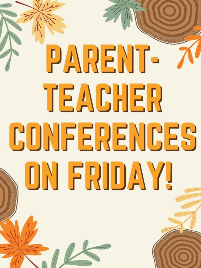 Students are off school this Friday. These conferences are being held on October 14 and October 15.